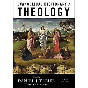Evangelical Dictionary of Theology by Daniel J Treier - 9780801039461