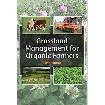 Grasland Management voor biologische boeren door David Younie - 9781847973