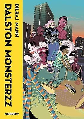 Dalston Monsterzz by Dilraj Mann - 9781910620359 Book