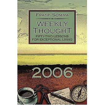 Weekly Thought: Fifty-Two Lessons for Exceptional Living