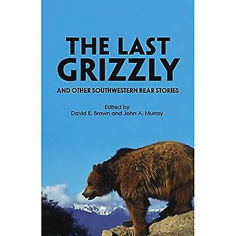 The Last Grizzly and Other Southwestern Bear Stories