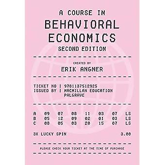Ein Kurs in Behavioral Economics 2e