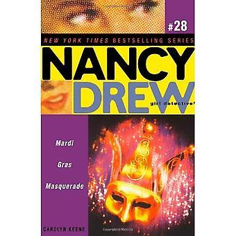 Mardi Gras Masquerade (Nancy Drew: fille détective (Aladdin))