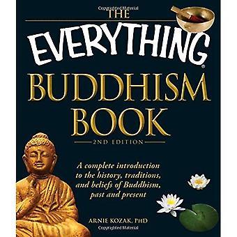 O tudo livro do budismo: A completar a introdução para a história, tradições e crenças do Budismo, passado e presente