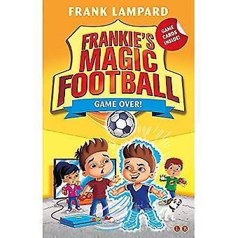Frankie's Magic Football: Game�Over!: Book 20 (Frankie's�Magic Football)