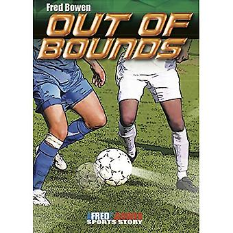 Out of Bounds (Fred Bowen Sports Stories)
