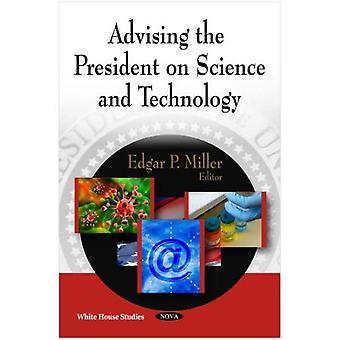 Beratung des Präsidenten bei Wissenschaft und Technik (Taschenbuch)