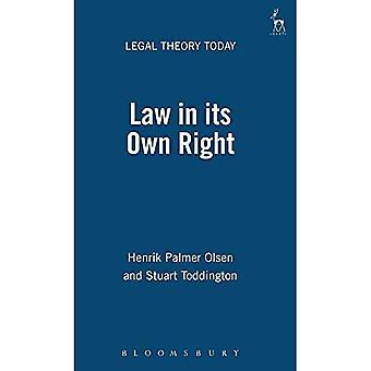 Law in Its Own Right (Legal Theory Today)