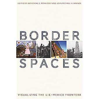 Grens Spaces: Visualiseren van de VS-Mexico Frontera