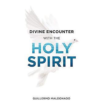 La divine rencontre avec l'Esprit Saint