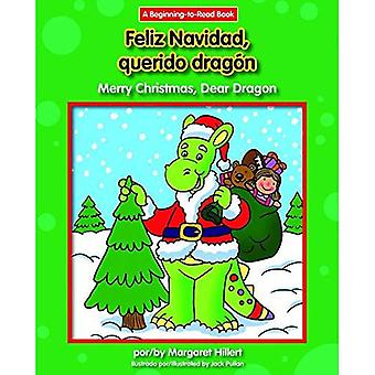 Querido Dragon/fijne kerstdagen, Feliz Navidad, lieve Dragon (lieve Dragon Spaans/Engels (begin te lezen))