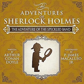 Äventyr i det spräckliga bandet - affärsföretagen av Sherlock Holmes nya inbillade
