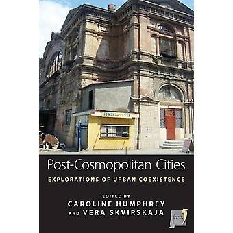 La cosmopolita ciudades - exploraciones de coexistencia urbana por Carol