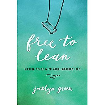Free to Lean: Making Peace� with Your Lopsided Life