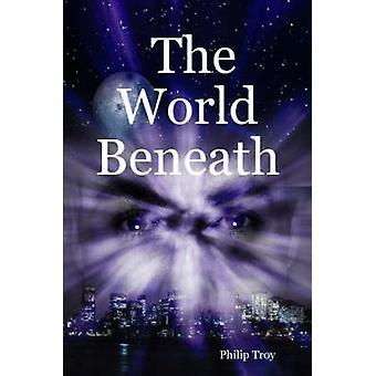 Le monde sous de Troy & Philip