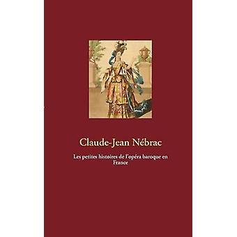 Les Petites Histoires de LOPRA barokki en France by Nbrac & ClaudeJean