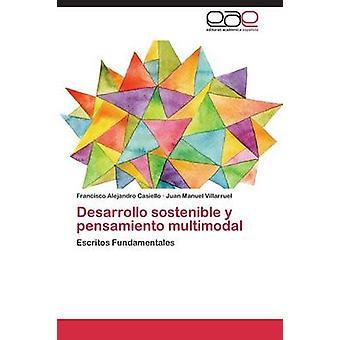 Desarrollo sostenible y pensamiento multimodal par Casiello Francisco Alejandro