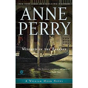 Weighed in the Balance by Anne Perry - 9780345514059 Book