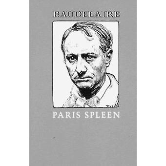 Paris Spleen by Charles Baudelaire - Louise Varese - 9780811200073 Bo