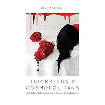 Tricksters and Cosmopolitans - Cross-Cultural Collaborations in Asian