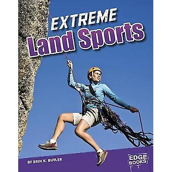 Extreme Land Sports by Erin K Butler - 9781515778608 Book