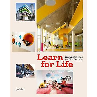 Learn for Life - New Architecture for Learning by S. Borges - S. Ehamn