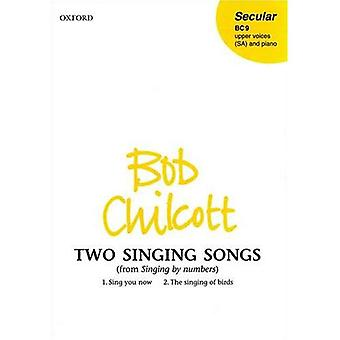 Two Singing Songs (from Singing by Numbers): Vocal score (Oxford upper-voice music)