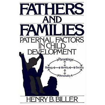 Fathers and Families - Paternal Factors in Child Development (annotate