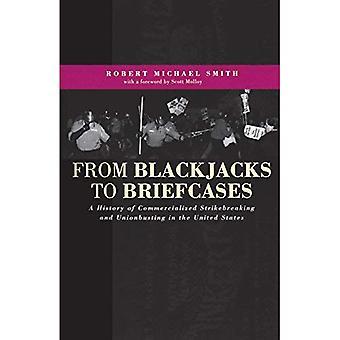 Fra Blackjacks til dokumentmapper: en historie af kommercialiseret Strikebreaking og Unionbusting i USA
