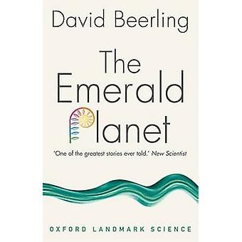 Emerald Planet by David Beerling