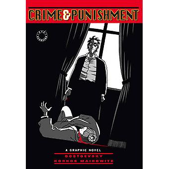 Crime and Punishment by Dostoevsky & Fyodor