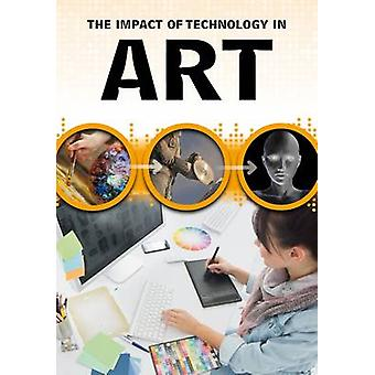 Impact of Technology in Art by Alex Woolf
