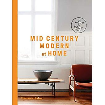 Mid-Century Modern at Home: A Room-by-Room Guide