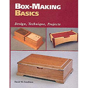 Boxmaking Basics Design Technique Project door David M Freedman