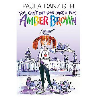 You Can't Eat Your Chicken Pox - Amber Brown by Paula Danziger - Tony