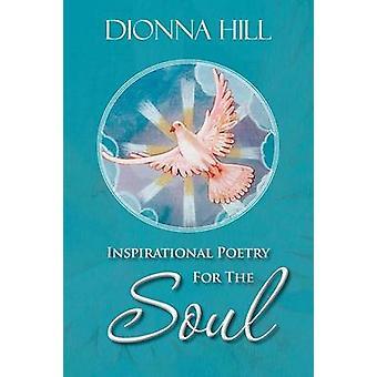 Poesía de inspiración para el alma de colina y Dionna