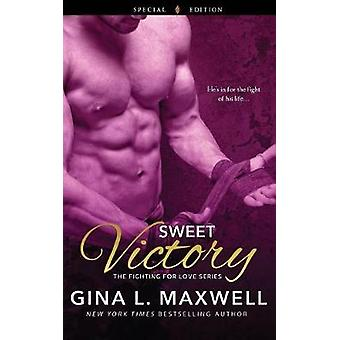 Sweet Victory by Maxwell & Gina L.