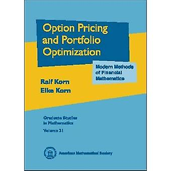 Options Pricing and Portfolio Optimization - Modern Methods of Financi