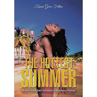 The Hottest Summer Miamis Heat Cant Compare to Summers Flames by GoreFelton & Tamia