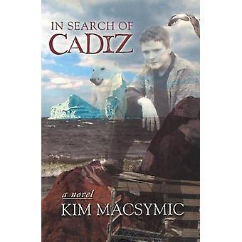 In Search of Cadiz by Macsymic & Kim
