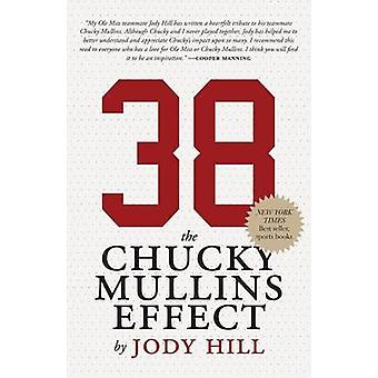 38 The Chucky Mullins Effect by Hill & Jody