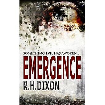 Emergence Something Evil Has Awoken... by Dixon & R. H.