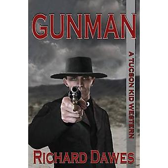 Gunman by Dawes & Richard