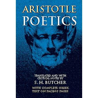 Aristotle's Theory of Poetry and Fine Art - With a Critical Text and T
