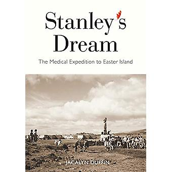 Stanley's Dream - The Medical Expedition to Easter Island - Volume 247