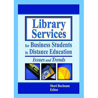 Library Services for Business Students in Distance Education - Issues