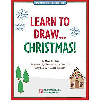 Learn to Draw...Christmas by Inc Peter Pauper Press - 9781441312754 B