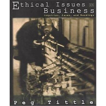 Ethical Issues in Business Pb by Peg Tittle - 9781551112572 Book