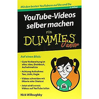 YouTube-Videos selber machen fur Dummies Junior by Nick Willoughby -