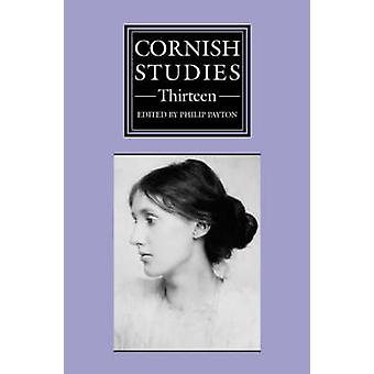 Cornish Studies by Philip Payton - Michael Bender - Amy Hale - Alan M